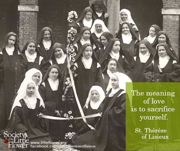 The meaning of love - St. Therese of Lisieux Quotes
