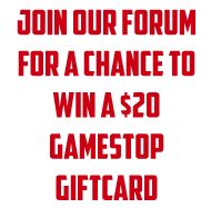 Join Our Forum For A Chance To Win A $20 Gamestop Giftcard