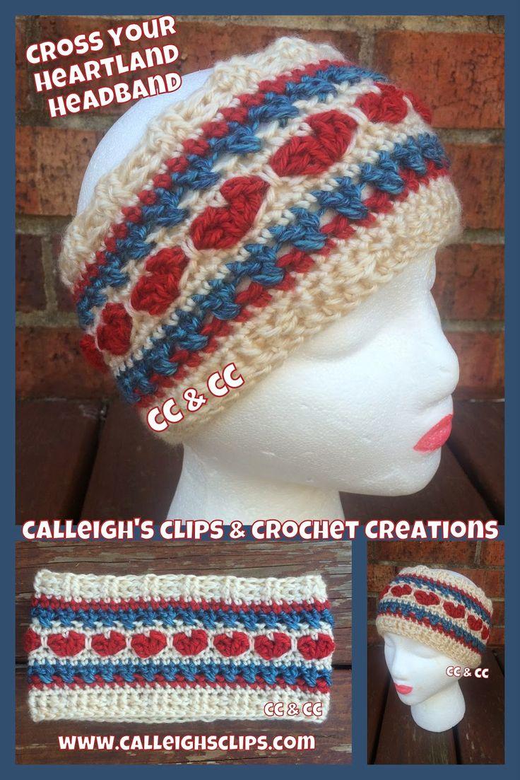 Calleigh's Clips & Crochet Creations: Free Crochet Pattern: Cross Your Heartland Headband ༺✿ƬⱤღ https://www.pinterest.com/teretegui/✿༻