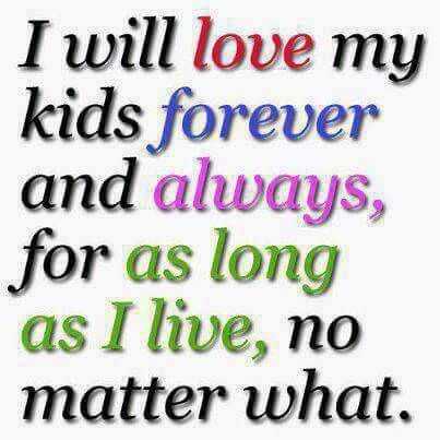 I Love My Kids Quotes 100 Best To My Children I Love You ❤ Images On Pinterest