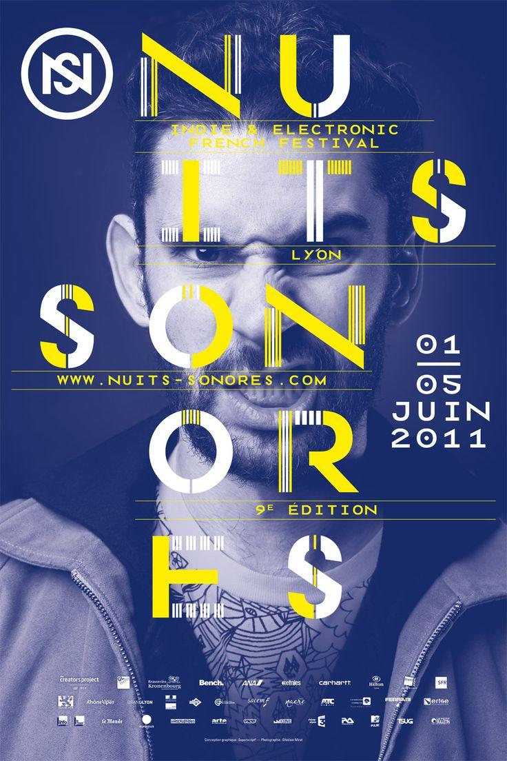 Nuits Sonores 2011  Design graphique — affiche , identité visuelle , 2011. Superscript²