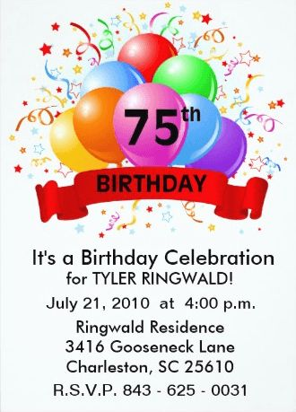 Customized 75th Birthday Invitations:  Bright and festive, these colorful invites are perfect for a casual celebration for either a man or woman. Primary colors make it easy to find matching party supplies!