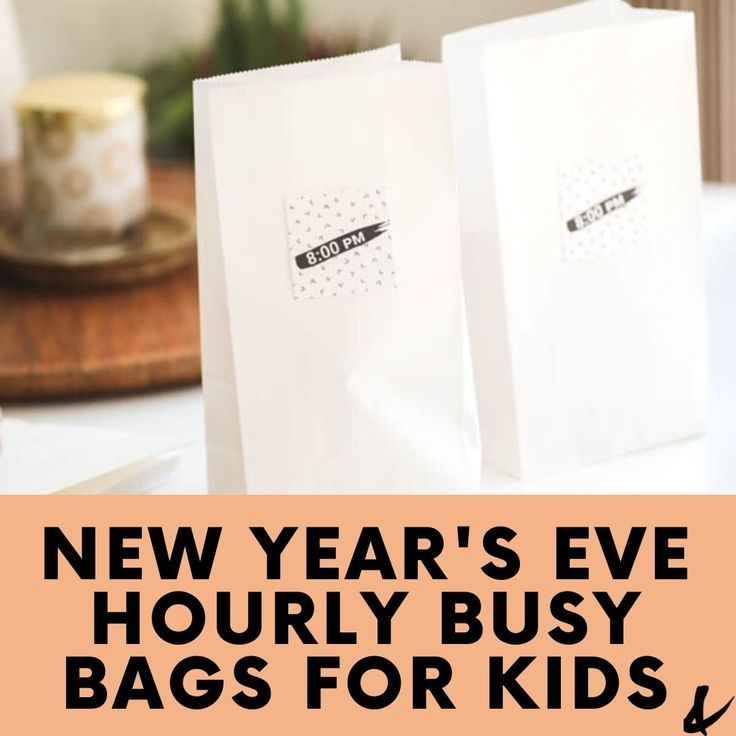 New Year's Eve Countdown Bags for Kids New year's eve