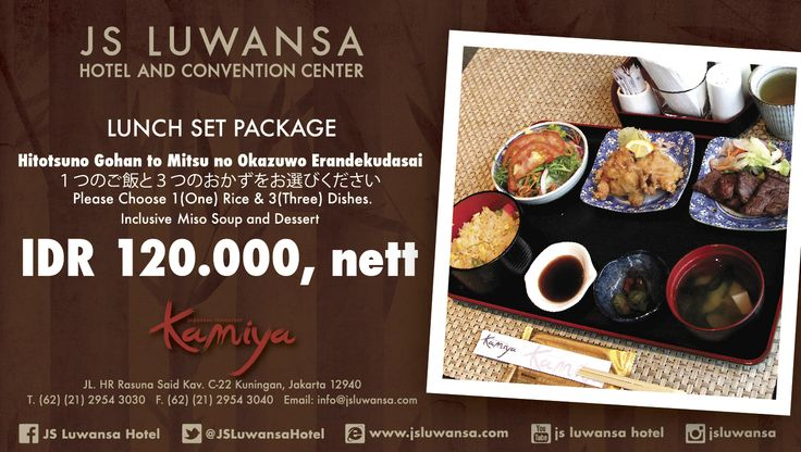Set Lunch Package only IDR 120.000nett at Kamiya Japanese Restaurant #jsluwansa #promotion #kamiya #food