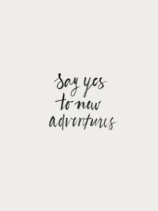 Say Yes to New Adventures by Fiddle And Spoon