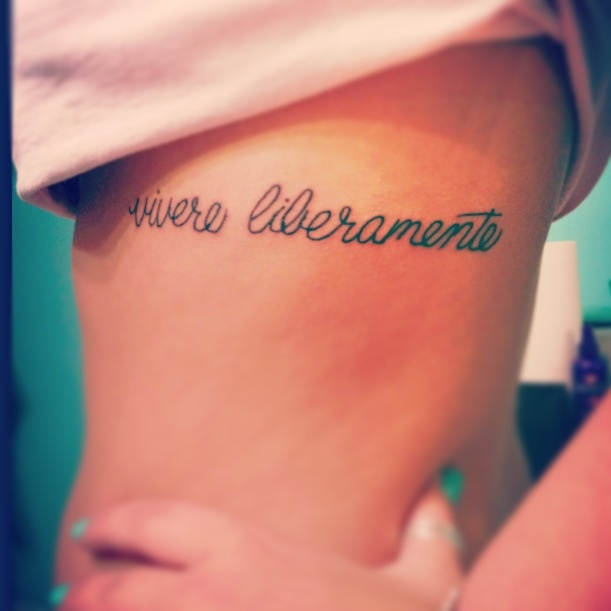 "My tattoo! Means ""live freely"" in Italian"
