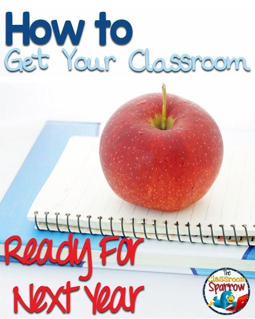 How to Get Your Classroom Ready for Next Year-Teachers, starting prep early is key to maintaining your sanity! These tips will help you enjoy your summer and avoid the headache of back to school stress!