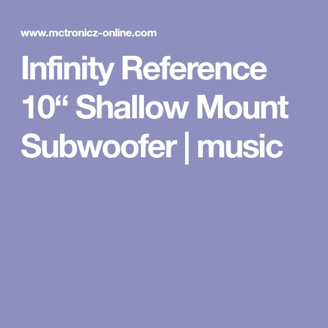 "Infinity Reference 10"" Shallow Mount Subwoofer 