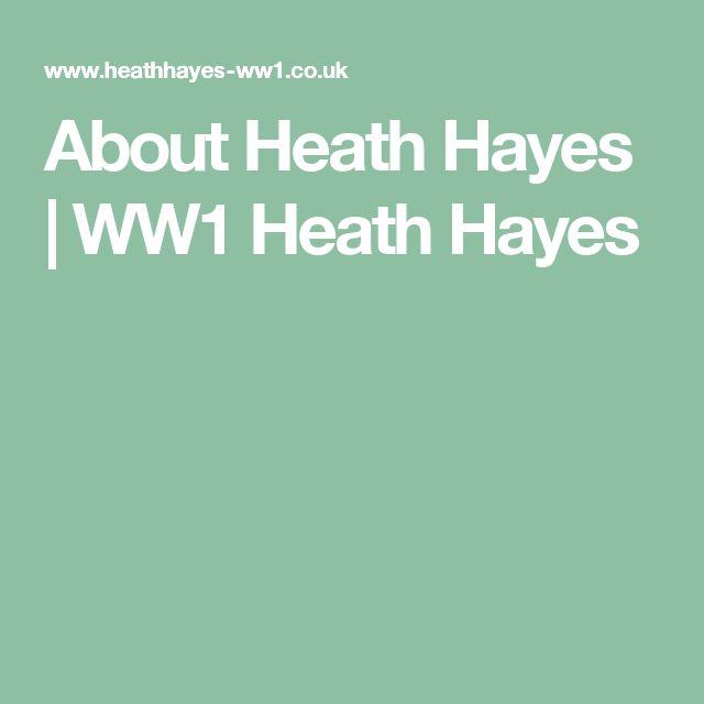 About Heath Hayes | WW1 Heath Hayes
