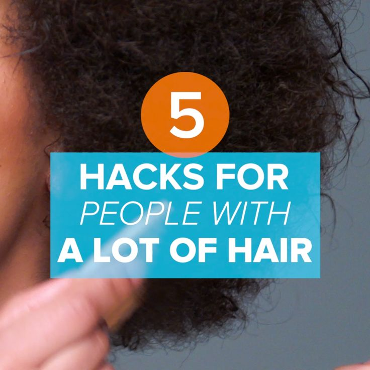 5 Hacks For People With A Lot Of Hair // #hair #hacks #beauty