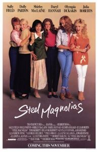 """1980's movies"" - Steel Magnolia's"