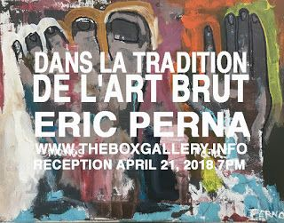 Box Gallery: Eric Perna at the Box Gallery: Dans la tradition d...