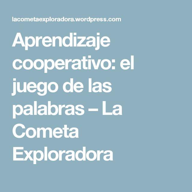 Aprendizaje cooperativo: el juego de las palabras – La Cometa Exploradora