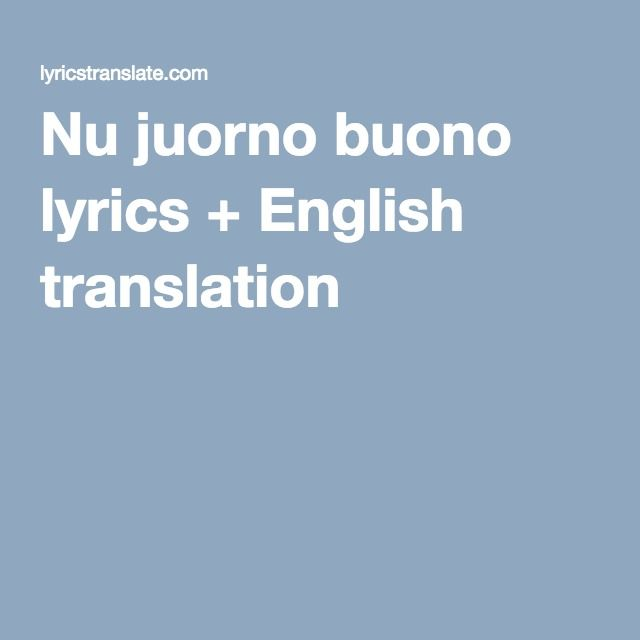 Nu juorno buono lyrics + English translation