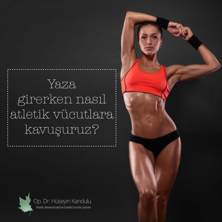 Yaza girerken nasıl atletik vücutlara kavuşuruz? http://huseyinkandulu.com/op-dr-huseyin-kandulu-fox-tv-murat-guloglu/