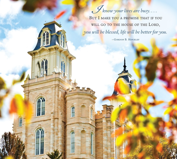 """I know your lives are busy... but I make you a promise that if you will go to the house of the Lord, you will be blessed; life will be better for you."" ― Gordon B. Hinckley. 2013 Temple Calendar: Manti, Utah Click here to enter your picture for the 2014 temple calendar! http://on.fb.me/16LZkSi"