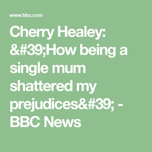 Cherry Healey: 'How being a single mum shattered my prejudices' - BBC News