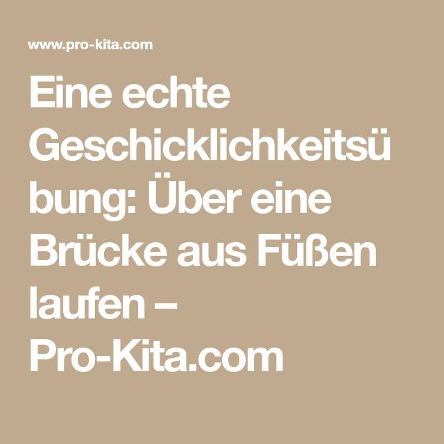 Eine echte Geschicklichkeitsübung: Über eine Brücke aus Füßen laufen – Pro-Kita.com