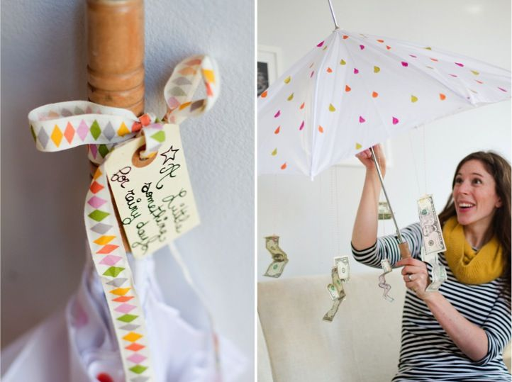A little something for rainy days - tie cash on the inside of a cute umbrella!