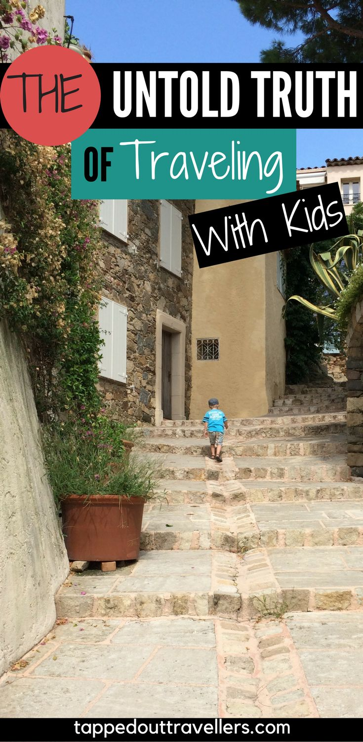 Traveling with kids isn't always fun and games. This is the untold truth of traveling with little ones, that everyone is afraid to mention. Family travel. Travel with kids