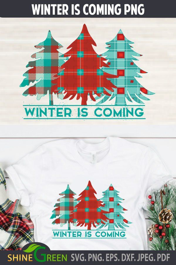 Christmas Sublimation Winter Is Coming Png 1000921 Sublimation Design Bundles Winter Is Coming Design Bundles Winter