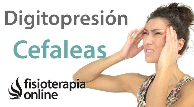 Digitopresion para aliviar los dolores de cabeza o cefaleas tensionales.
