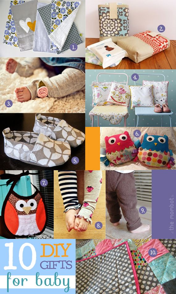 Top 10 DIY gifts for baby   TheMombot.com Actually I am hopeless I am hopeless when it comes to sewing but some of these i could do and all of these are adorable