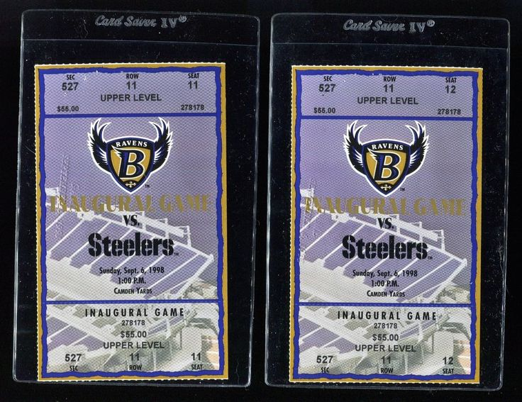 BALTIMORE RAVENS & PITTSBURGH STEELERS CAMDEN YARDS INAUGURAL GAME (2) TICKETS