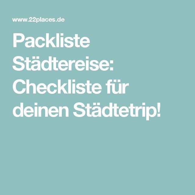 Packliste Städtereise: Checkliste für deinen Städtetrip!