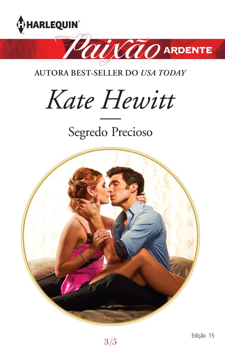 Segredo Precioso de Kate Hewitt (Paixão Ardente 15).