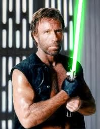 Chuck Norris with a lightsaber. Good god, we're all screwed.....