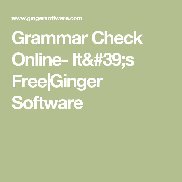 Grammar Check Online- It's Free|Ginger Software