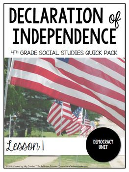 Declaration of Independence is a Social Studies lesson with the objective of helping students understand the historical context of the Declaration of Independence, as well as some important principles within the document.   REVISED! 11/25/2016 I have revised this product to better match the new standards recently issued in my state.
