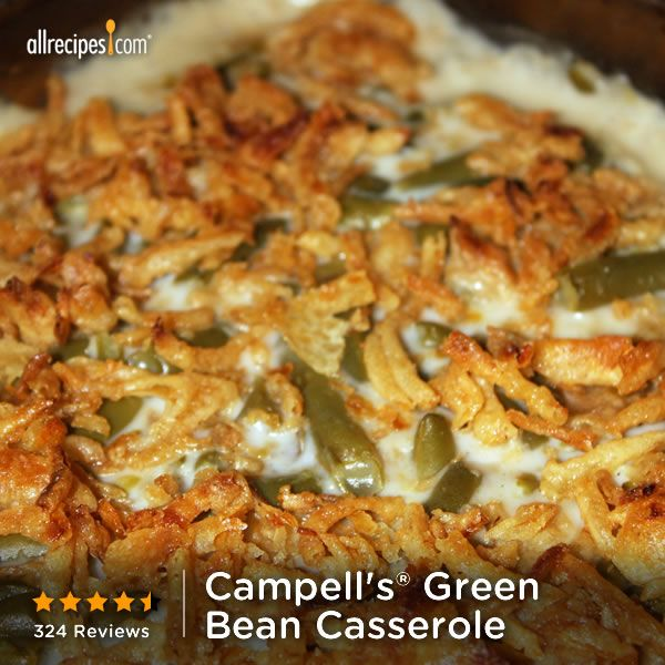 Can't have #Thanksgiving without Campbell's® Green Bean Casserole! Repin this traditional Turkey-Day side. http://allrecipes.com/recipe/Campbells-Green-Bean-Casserole/Detail.aspx?lnkid=7171