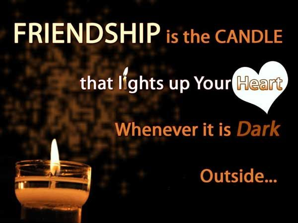 Pinterest Friendship Quotes: Friendship Is The Candle That Lights Up Your Heart