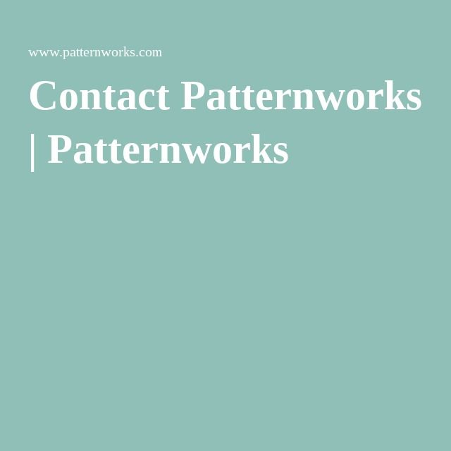 Contact Patternworks | Patternworks Center Harbor, NH