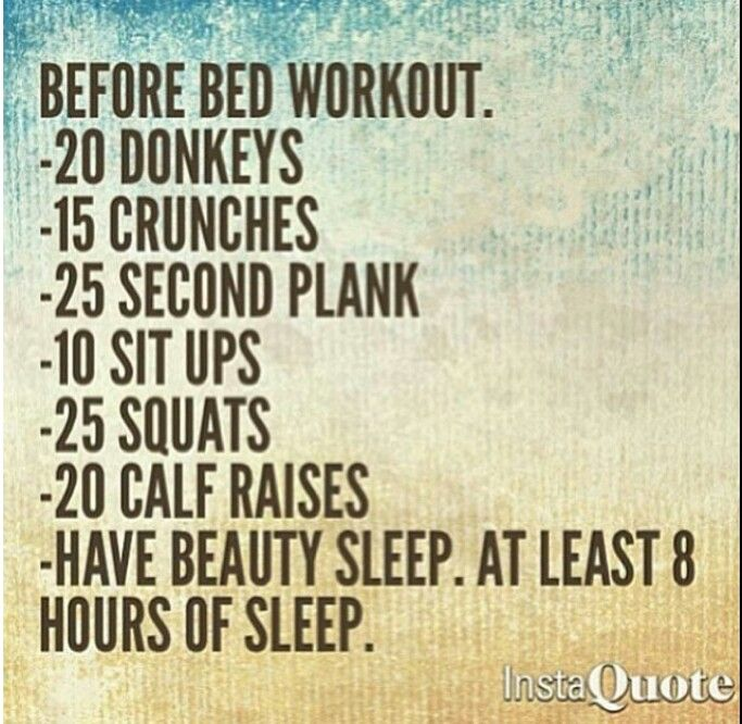 Before bed workout