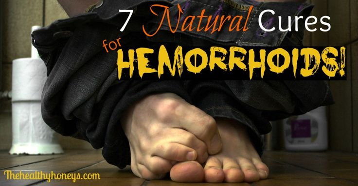 7 Natural Cures for Hemorrhoids! - The Healthy Honeys