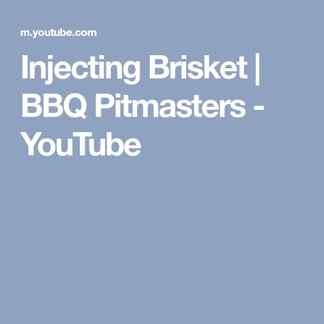 Injecting Brisket | BBQ Pitmasters - YouTube