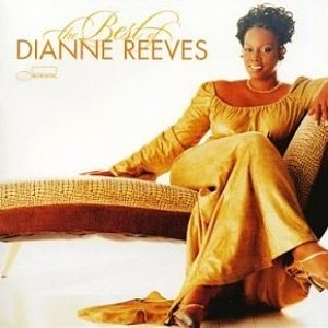 You taught my heart to sing ----LOVE!!!!!!! Dianne Reeves
