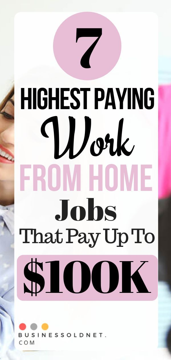 23 Highest Paying Work From Home Jobs That Pay Up To $100K