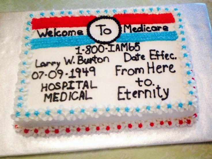 65th Birthday Cake- Medicare Card