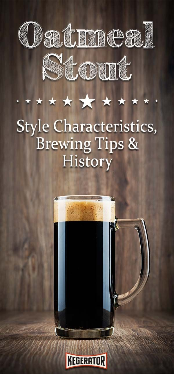 Oatmeal Stout - Style Characteristics, Brewing Tips & History