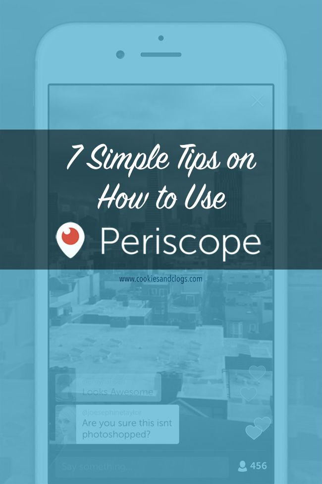 Technology | I'm just getting started with the Periscope app but thought you might benefit from these 7 easy tips on how to use Periscope I found out by trial and error.