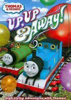 Thomas & friends. Up, up & away! - Peabody Main
