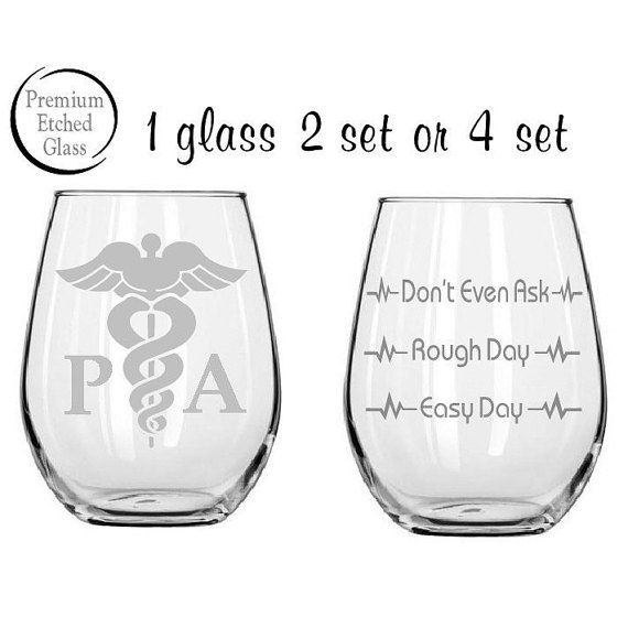 Etched physician assistant glass doctors day good day bad for Gift ideas for assistants