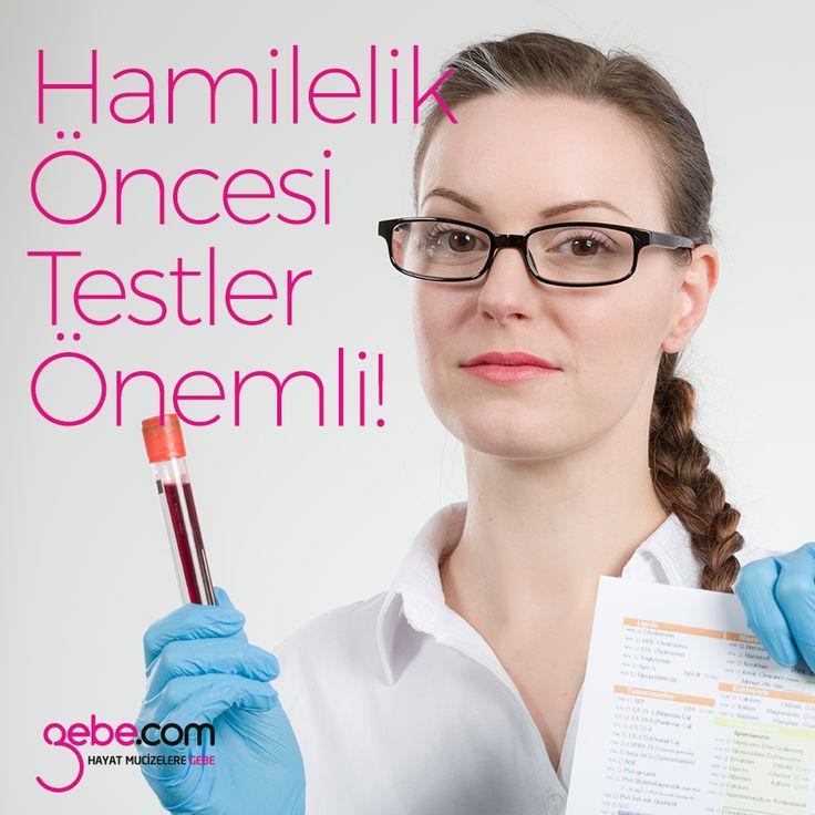 Gebelik öncesi yapılacak testler anne ve bebeğin sağlığı için önem neden önemli? #gebecom #gebeonline #hamile  ▶️goo.gl/EVD2bm