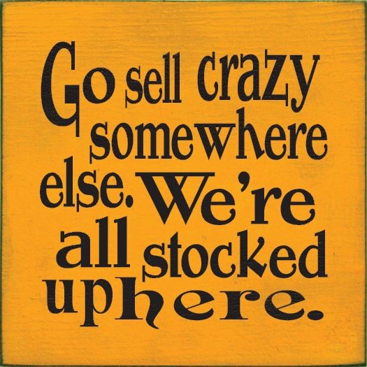 Southern ~ Selling crazy