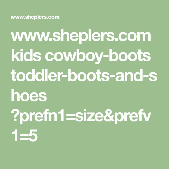 www.sheplers.com kids cowboy-boots toddler-boots-and-shoes ?prefn1=size&prefv1=5