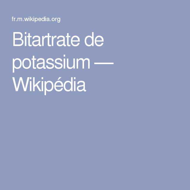 Bitartrate de potassium — Wikipédia